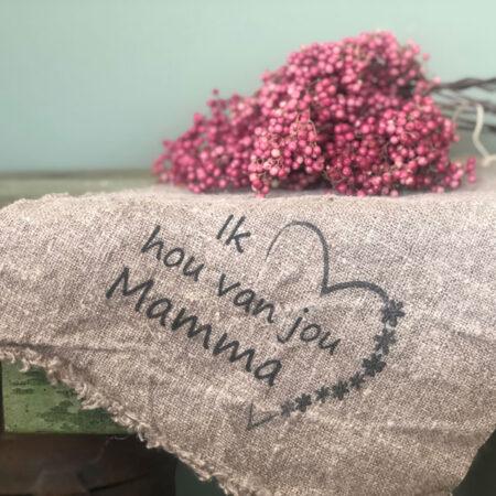 Shabby doek 'Ik hou van jou mamma'